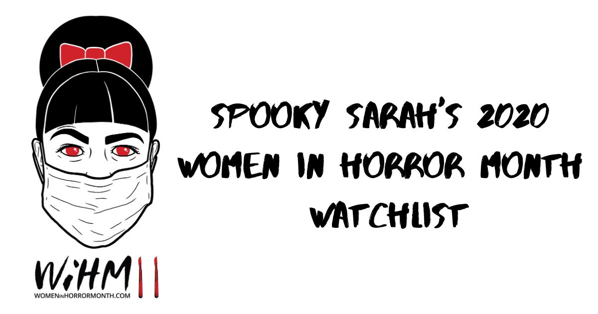 2020 Women in Horror Month Watchlist